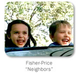 Fisher-Price, Neighbors